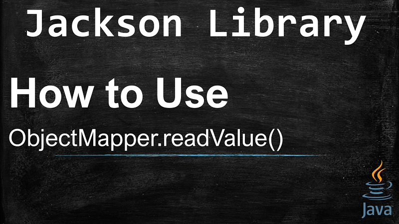 Deserialize JSON string into Java object using ObjectMapper.readValue() with Jackson
