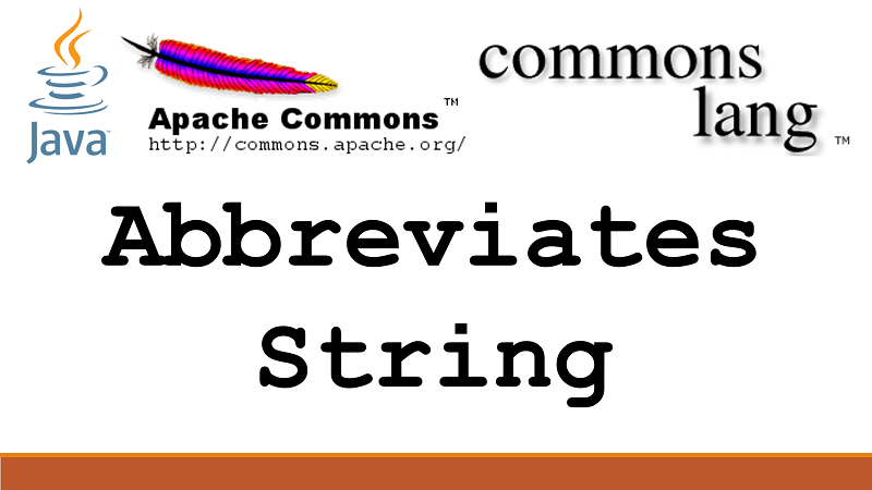 Abbreviates a String using ellipses in Java using Apache Commons Lang
