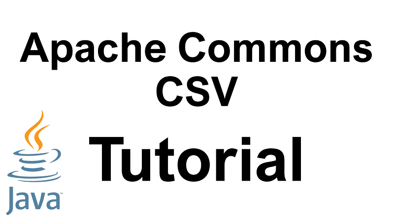 Java Apache Commons CSV Tutorial
