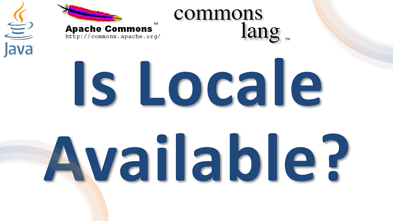 Java Check Locale is available using Apache Commons Lang