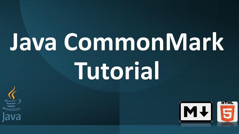 Java CommonMark Tutorial