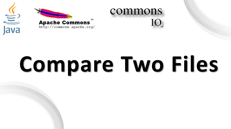 Compare Contents of Files in Java using Apache Commons IO