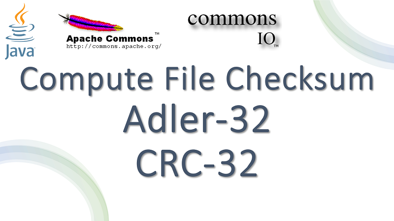 Compute Checksum of File in Java using Apache Commons IO