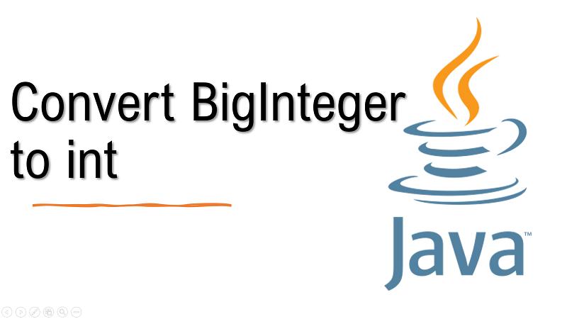 Java convert BigInteger to int