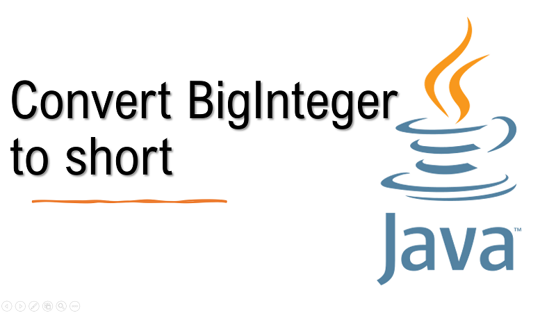 Java convert BigInteger to short