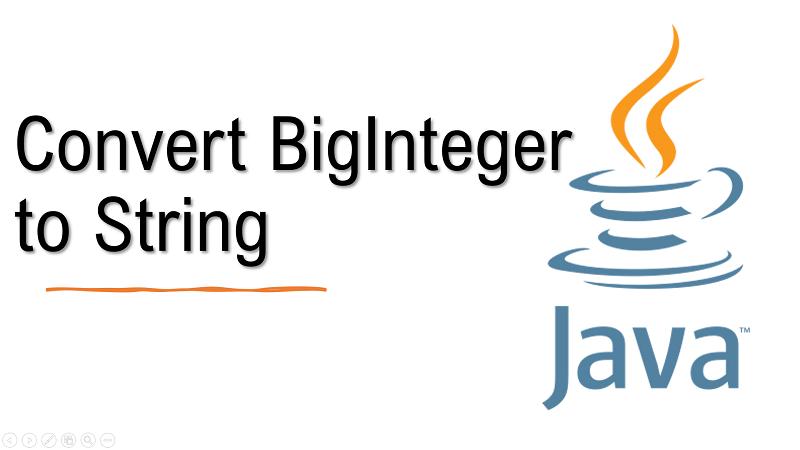Java convert BigInteger to String