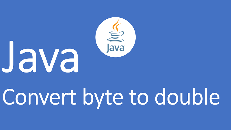 Convert byte to double in Java