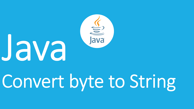 Convert byte to String in Java