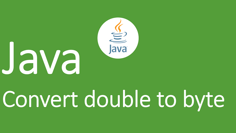 Convert double to byte in Java