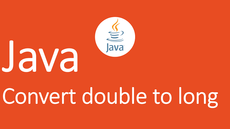 Convert double to long in Java