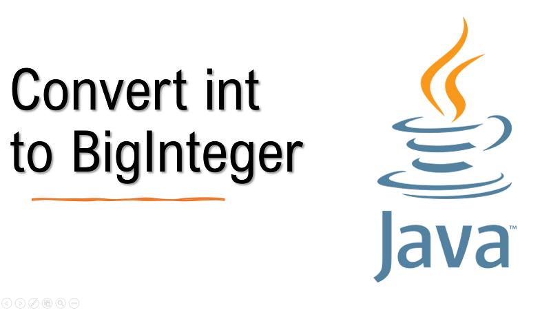 Java convert int to BigInteger