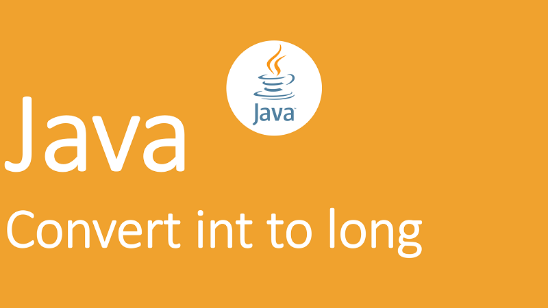 Convert int to long in Java