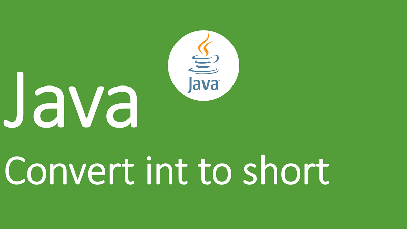 Convert int to short in Java
