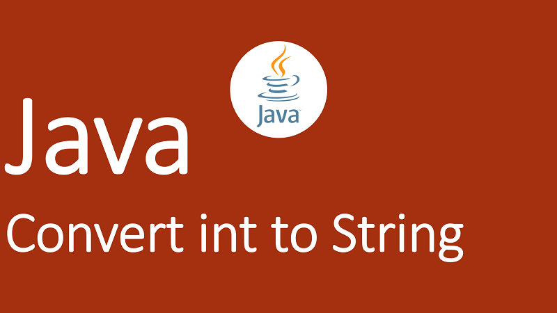 Convert int to String in Java
