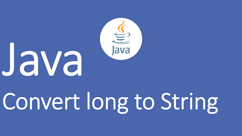 Convert long to String in Java