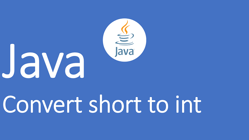 Convert short to int in Java