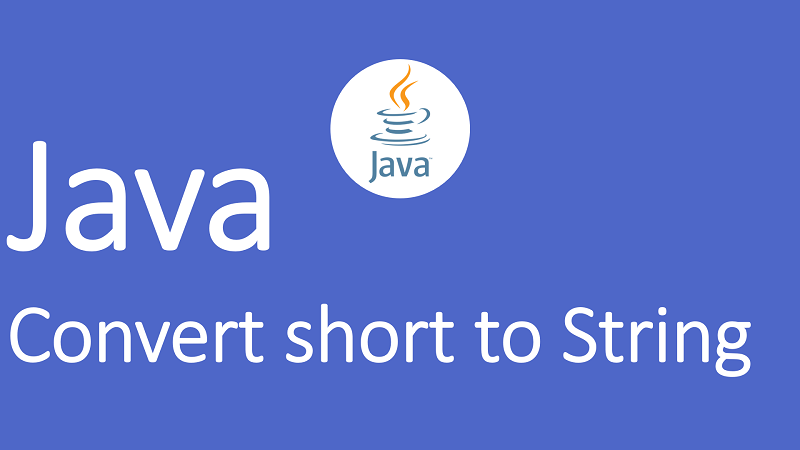 Convert short to String in Java