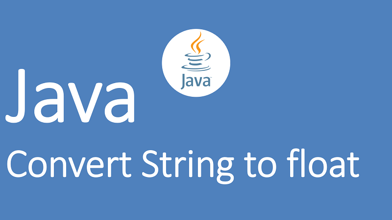 Convert String to float in Java