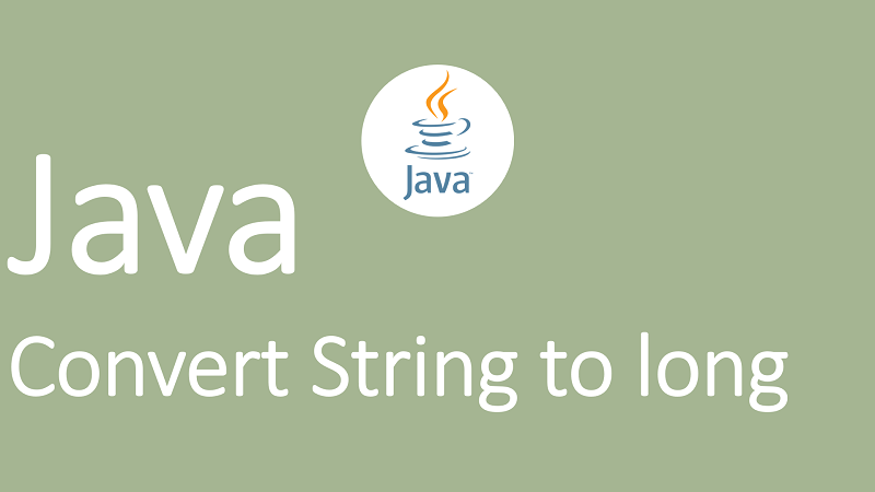 Convert String to long in Java