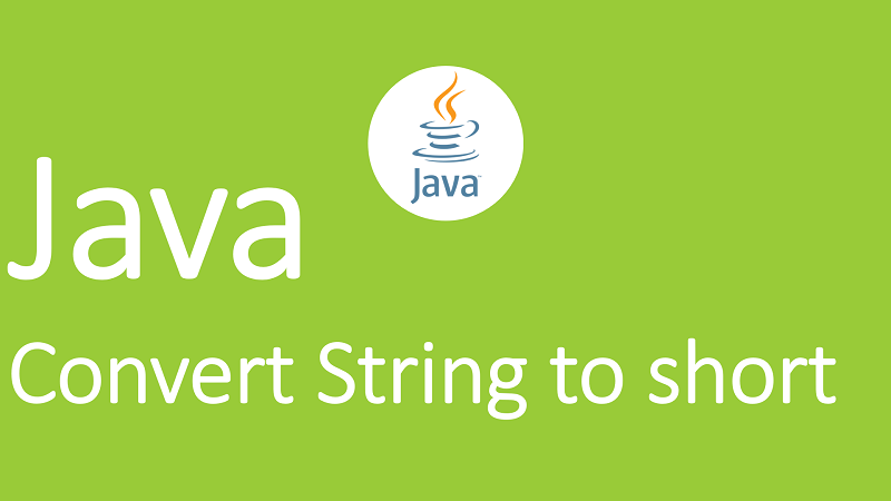 Convert String to short in Java