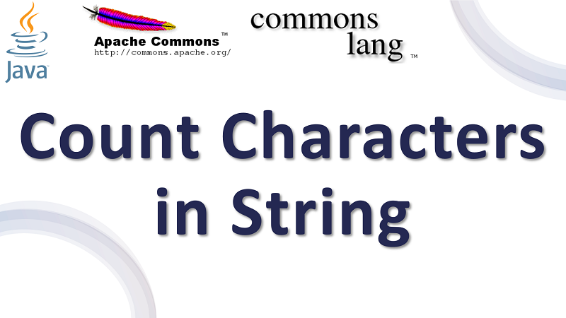Java Count Characters present in a String using Apache Commons Lang