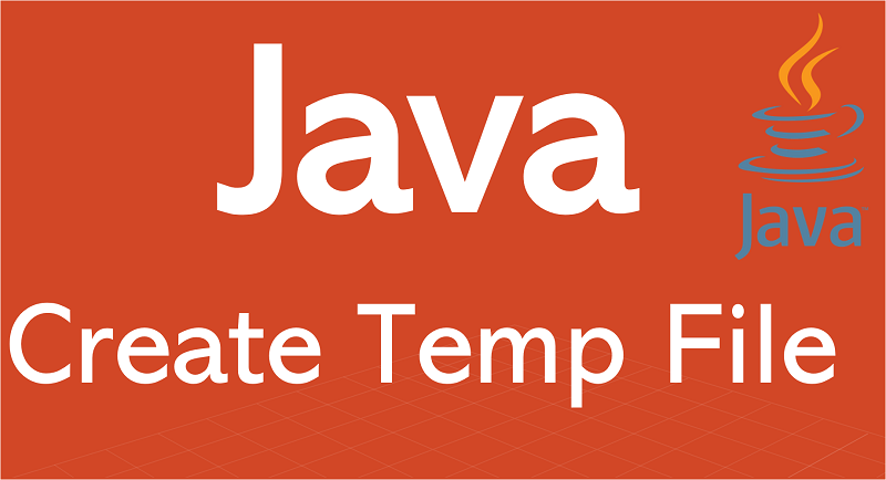 Create Temporary File in Java