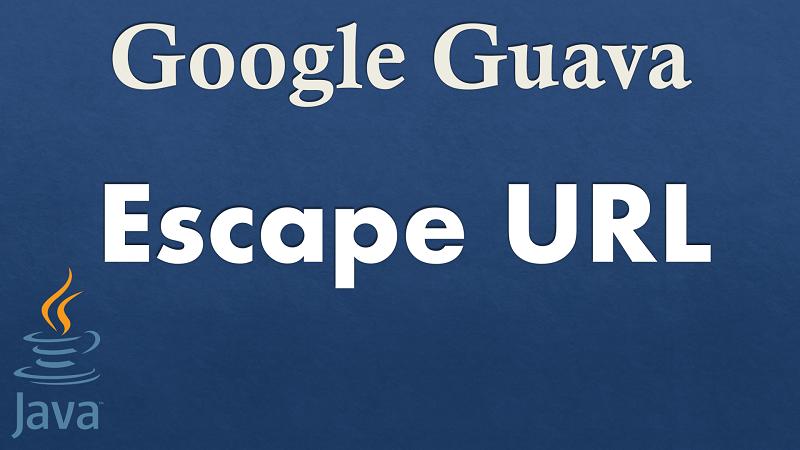 Escape URL in Java using Google Guava