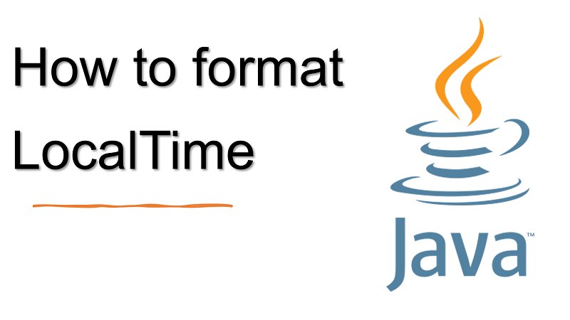 Java format LocalTime value to String