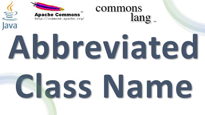 Java Get Abbreviated Name of a Class using Apache Commons Lang