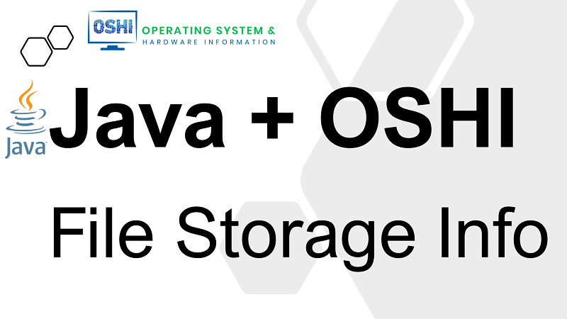Get File System Information in Java using OSHI library