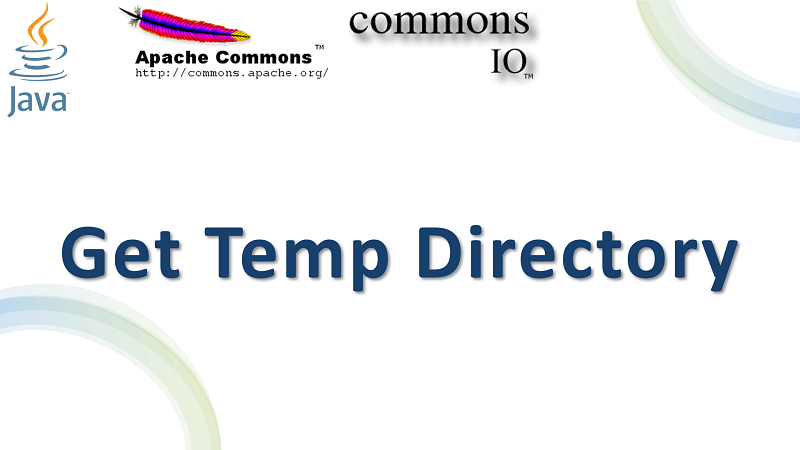 Get System Temporary Directory in Java using Apache Commons IO