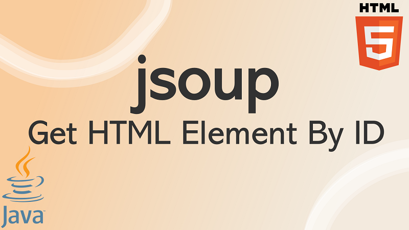 jsoup Get HTML Element by ID in Java
