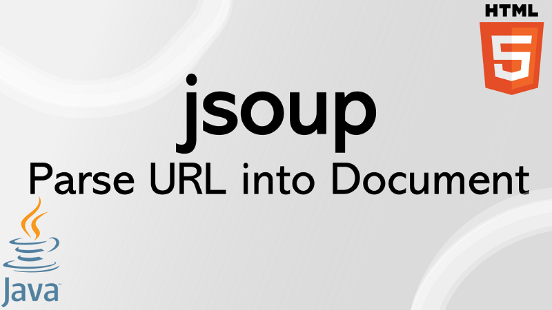 jsoup parse HTML Document from an URL in Java