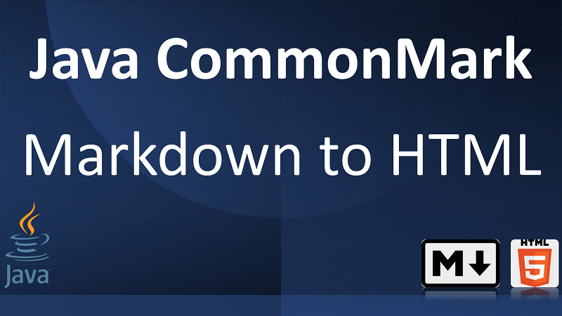 Java Parse Markdown to HTML using CommonMark