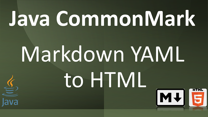 Parse Markdown to HTML with YAML metadata in Java using CommonMark YAML Front Matter Extension
