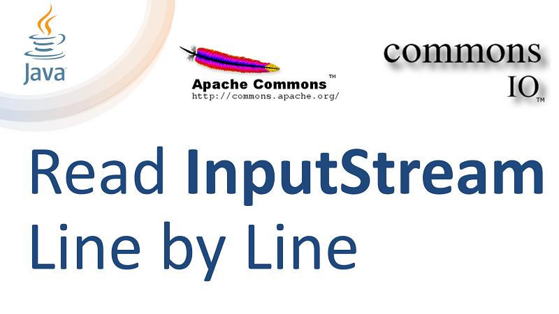 Java Read InputStream Line by Line with LineIterator using Apache Commons IO