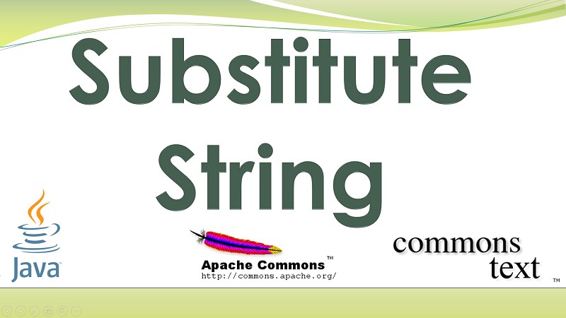 Substitute a String in Java by replace variables map to Template String using Apache Commons Text
