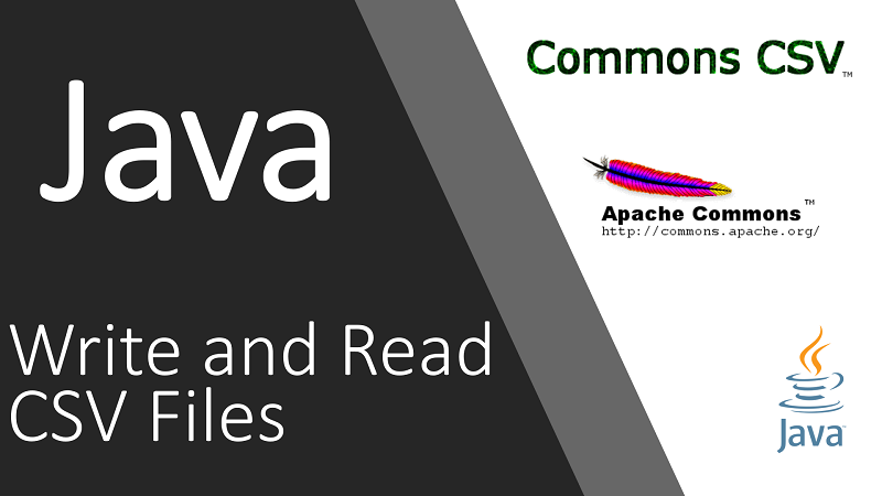 Write and Read CSV File in Java using Apache Commons CSV