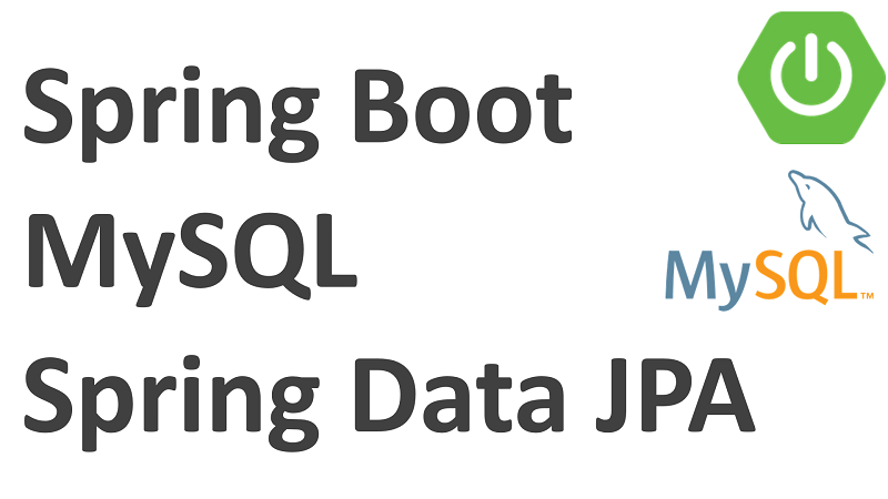 Spring Boot Access MySQL Database with Spring Data JPA