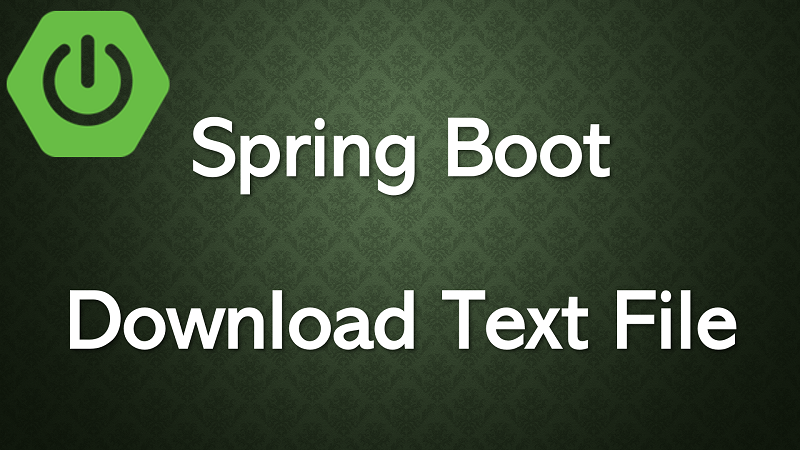 Spring Boot Web Application Export and Download Text File