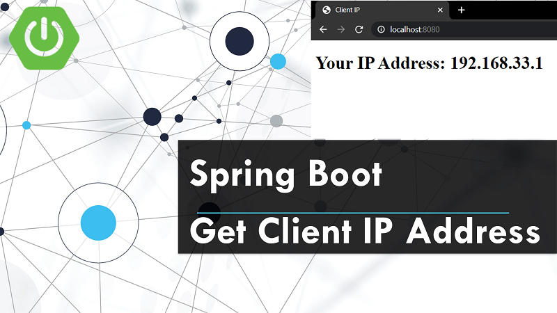 Spring Boot Web Get Client IP Address