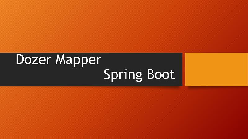 Using Dozer Spring Boot Starter